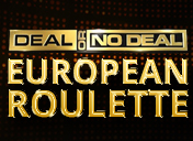 Deal or no deal European Roulette
