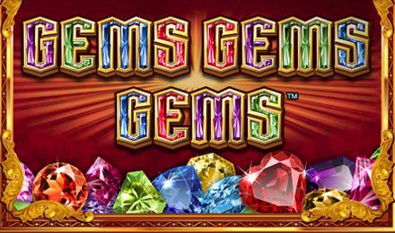 Gems, Gems, Gems