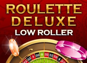 Roulette Deluxe Low Roller