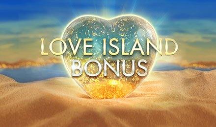 Love Island Bonus